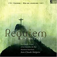 W.A. Mozart: Requiem (1791 Vienna - Rio de Janeiro 1821) - La Grande ?curie et la Chambre du Roi / Kantorei Saarlouis / Jean-Claude Malgoire