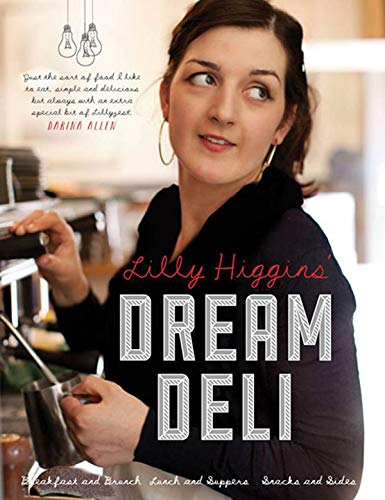 Lilly Higgins' Dream Deli