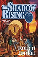 The Shadow Rising (Wheel of Time, Book 4)