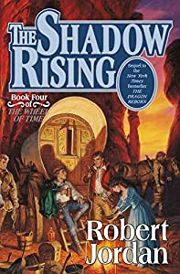 The Shadow Rising (The Wheel of Time, Book 4) (Wheel of Time, 4)