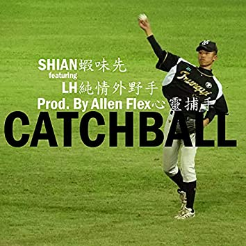 CATCHBALL (feat. LH純情外野手)