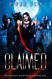 Claimed: A Paranormal Romance (Midnight Huntress Book 6) (Kindle Edition)