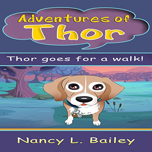 Adventures of Thor: Thor Goes for a Walk audiobook cover art