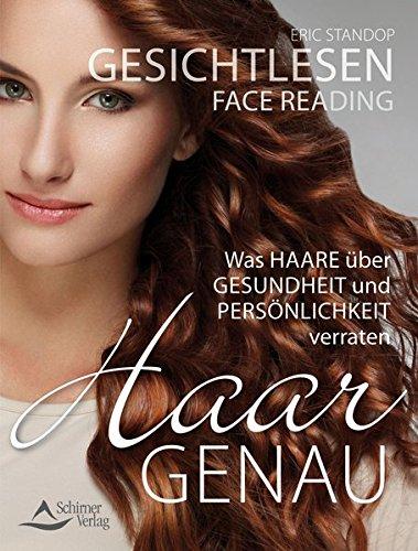 Gesichtlesen - Haargenau: Was Haare über Gesundheit und Persönlichkeit verraten