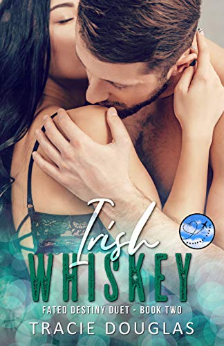 Irish Whiskey: Passport 2 Love (Fated Destiny Duet) (English Edition)