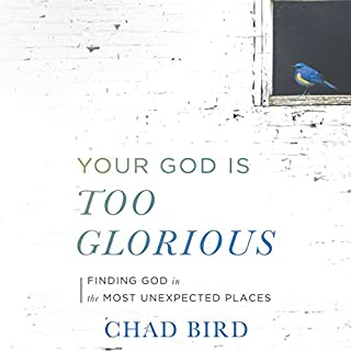 Your God Is Too Glorious audiobook cover art