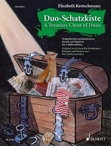 Duo-Schatzkiste: Originalwerke aus Renaissance, Barock und Moderne. 2 Alt-Blockflöten. Spielpartitur.