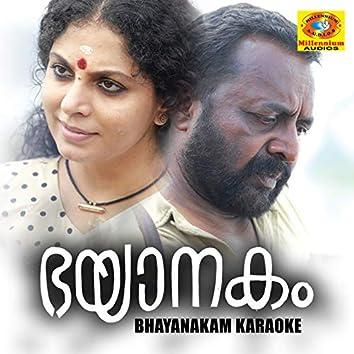 Bhayanakam (Karaoke Version)