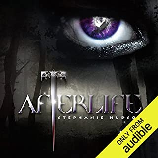 Afterlife     Afterlife Saga, Book 1              By:                                                                                                                                 Stephanie Hudson                               Narrated by:                                                                                                                                 Rebecca Rainsford                      Length: 26 hrs and 16 mins     284 ratings     Overall 4.1