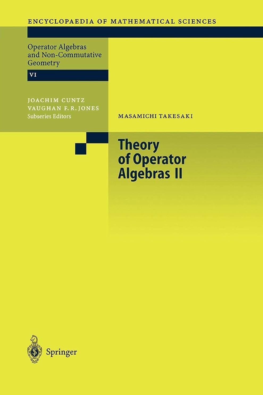 段階密接に虫Theory of Operator Algebras II (Encyclopaedia of Mathematical Sciences)