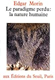 Paradigme perdu. la nature humaine (le) - Seuil - 01/05/1973