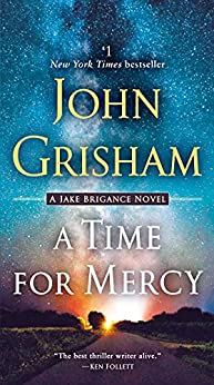 A Time for Mercy (Jake Brigance Book 3) by [John Grisham]