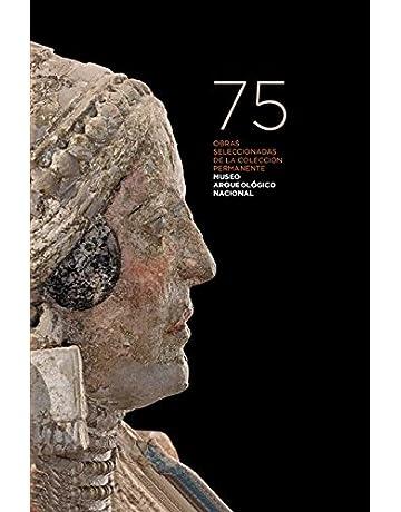 75 OBRAS SELECCIONADAS DE LA COLECCION PERMANENTE MUSEO ARQUELÓGICO NACIONAL: Amazon.es: Vv.Aa., Vv.Aa.: Libros