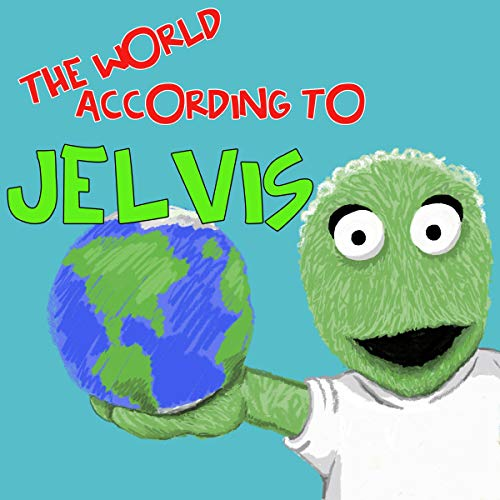 The World According to Jelvis audiobook cover art