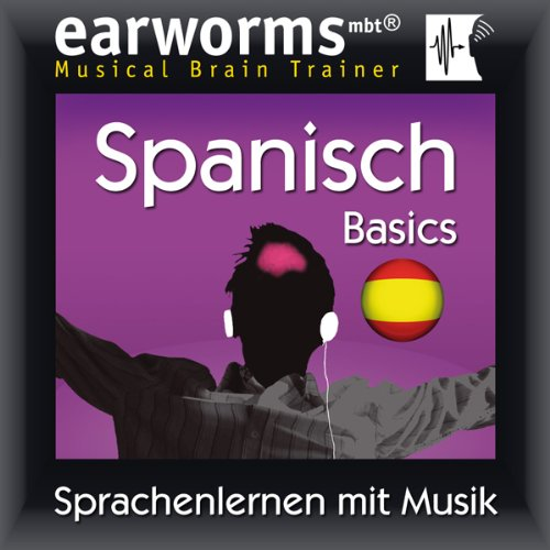 Earworms MBT Spanisch [Spanish for German Speakers] audiobook cover art