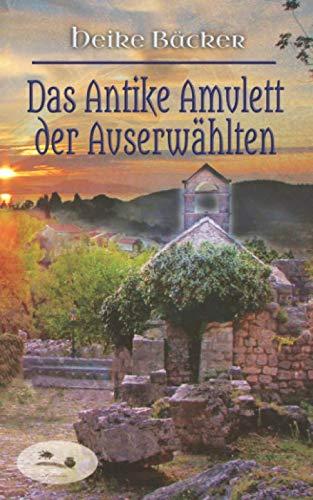 Das Antike Amulett der Auserwählten: Ein Falkensee-Roman