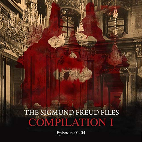 The Sigmund Freud Files, Compilation I audiobook cover art