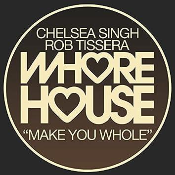 Make You Whole