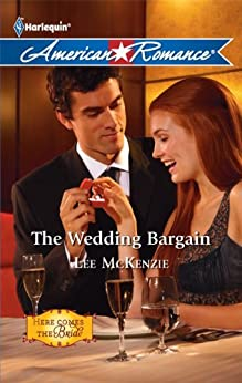 The Wedding Bargain (Here Comes the Bride Book 1) by [Lee McKenzie]