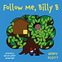 Follow Me, Billy B