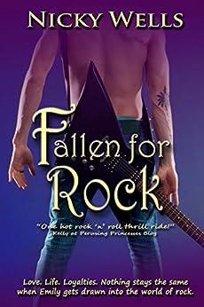 Fallen for Rock by [Nicky Wells]