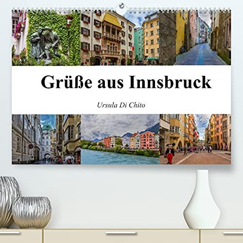Grüße aus Innsbruck (Premium-Kalender 2022 DIN A2 quer)