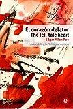 El Corazón delator/The tell-tale heart: Edición bilingüe/Bilingual edition: Volume 2 (Biblioteca clásicos bilingües)