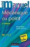 Mini Manuel de Mécanique du point - 2e édition - Cours et exercices corrigés