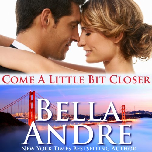 Come a Little Bit Closer audiobook cover art