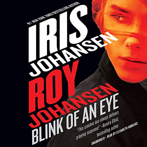Blink of an Eye Audiobook By Roy Johansen, Iris Johansen cover art
