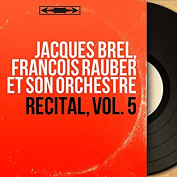 Récital, vol. 5 (Stereo Version)