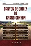 Canyon de Chelly to Grand Canyon: Petrified Forest, Painted Desert, Route 66, Seligman, Hubbel, Chinle, Walnut Canyon, Havasupai, Boulder Dam, Purcell,