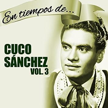 En Tiempos de Cuco Sánchez, Vol. 3