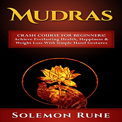 Mudras Crash Course for Beginners! cover art