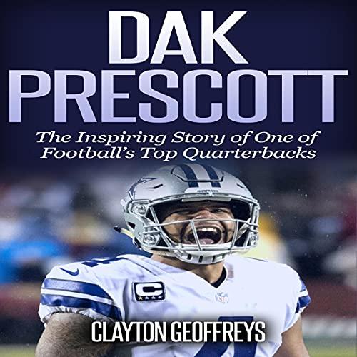 Dak Prescott Audiobook By Clayton Geoffreys cover art