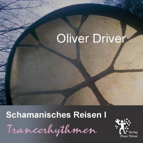 Schamanisches Reisen I - Trancerhythmen