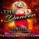 The Dancer: Fertile Futas on Female