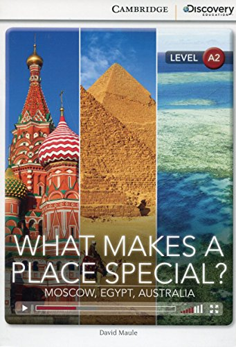 What Makes a Place Special? - Moscow, Egypt, Australia - With Online Access
