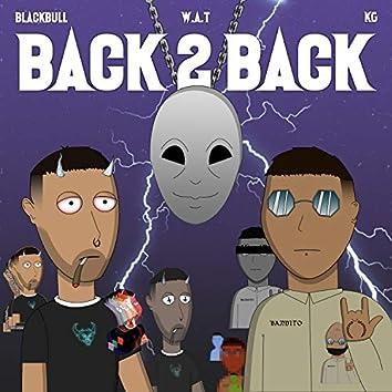Back 2 Back (Prod W.a.t)