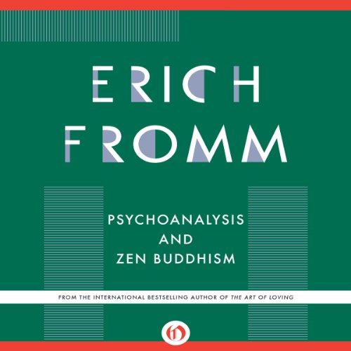 Psychoanalysis and Zen Buddhism audiobook cover art