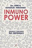 Inmuno power: Conoce y fortalece tus defensas