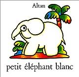 Petit Eléphant blanc