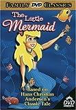 The Little Mermaid - Based on Hans Christian Andersen's Classic Tale (UAV Corporation)