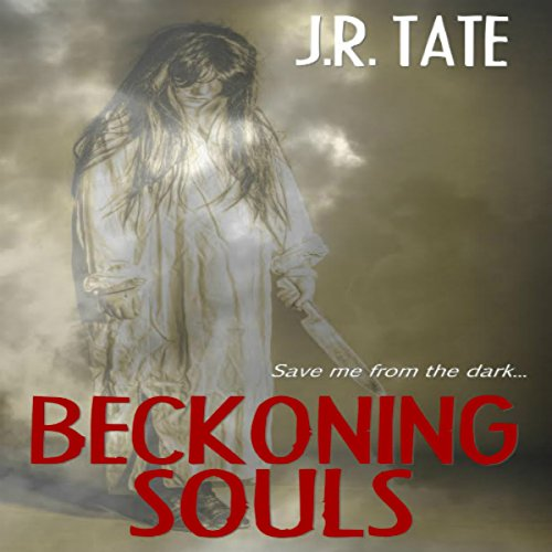 Beckoning Souls     A Psychological Thriller              By:                                                                                                                                 J.R. Tate                               Narrated by:                                                                                                                                 Aaron Clawitter                      Length: 5 hrs and 28 mins     25 ratings     Overall 3.0
