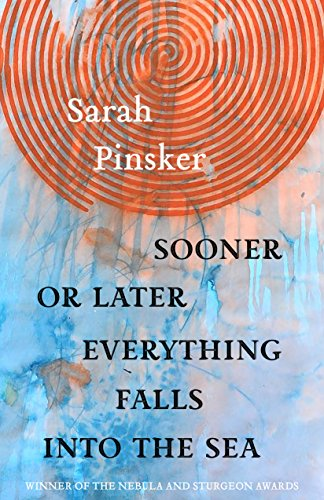 Compare Textbook Prices for Sooner or Later Everything Falls Into the Sea: Stories  ISBN 9781618731555 by Pinsker, Sarah