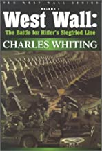West Wall: The Battle for Hitler