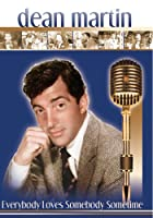 Dean Martin Everybody Loves Somebody Sometime [DVD]