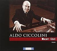 Aldo Ciccolini, Mozart, Liszt
