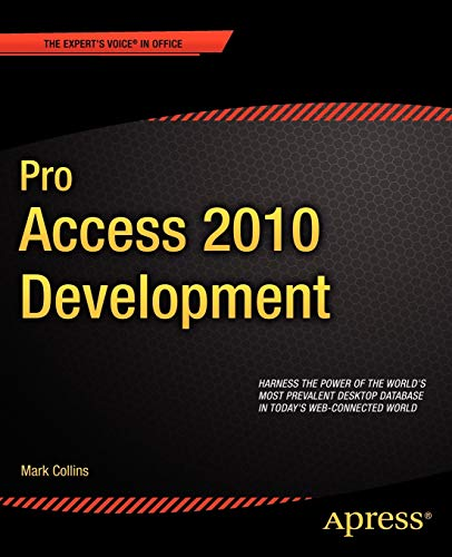 Pro Access 2010 Development (Expert's Voice in Office)
