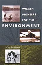 Women Pioneers For The Environment
